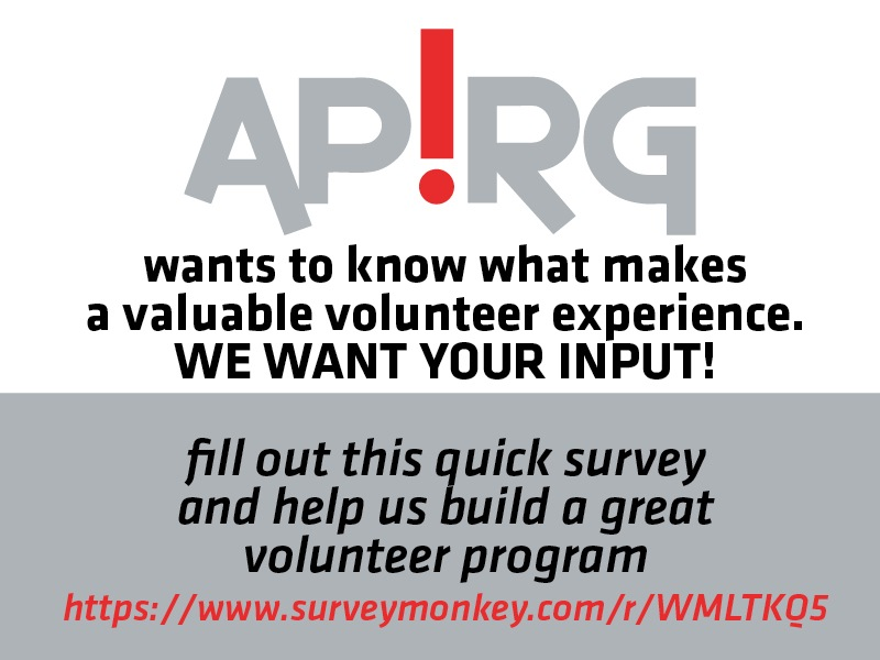 What makes a valuable Volunteer Experience? APIRG wants your input